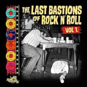 VARIOUS - The Last Bastions of Rock'N'Roll LP