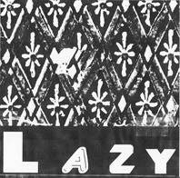 "LAZY ""Creeps"" 7"" (Cover 2)"