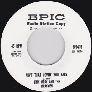 LINK WRAY - Ain't That Lovin' You Babe b/w Mary Ann RE 7""