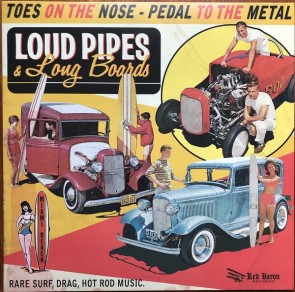 VARIOUS - Loud Pipes & Long Boards LP