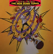 "NEW BOMB TURKS ""Destroy-Oh-Boy"" (20th Ann. Gatefold)  LP"