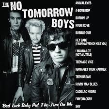 NO TOMORROW BOYS - Bad Luck Baby LP