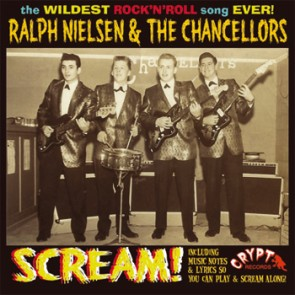 RALPH NIELSEN & THE CHANCELLORS 'Scream!' 45