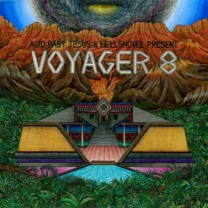 "VOYAGER 8 ""Acid Baby Jesus and Hellshovel Present..."" 10"" EP"