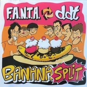 """F.A.N.T.A. & DDT - Banana Split 10"""""""