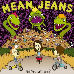 MEAN JEANS - Are You Serious? LP