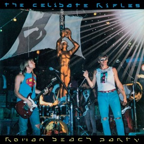THE CELIBATE RIFLES - Roman Beach Party LP
