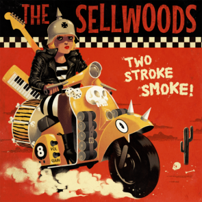 "THE SELLWOODS ""Two Stroke Smoke"" 7″"