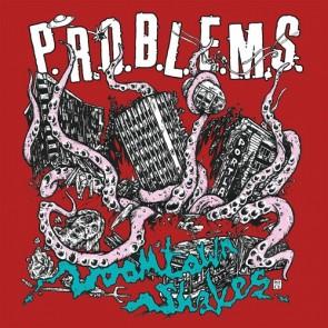 P.R.O.B.L.E.M.S.  - Doomtown Shakes LP