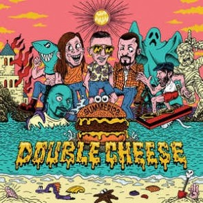 DOUBLE CHEESE - Summerizz LP