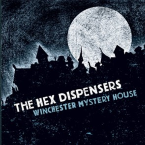 HEX DISPENSERS - Winchester Mystery House LP