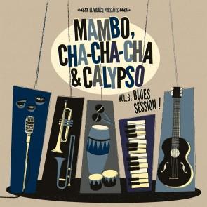 VARIOUS - Mambo, Cha- Cha-Cha & Calypso Vol.3 Blues Session! Lp+Cd