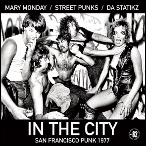 MARY MONDAY / STREET PUNKS / DA STATIKZ - In The City LP