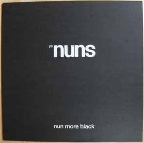 YE NUNS - Nun More Black LP