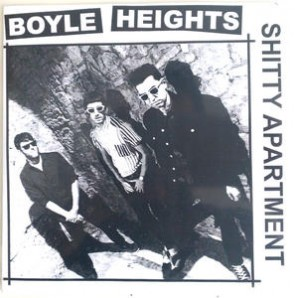 BOYLE HEIGHTS - Shitty Appartment 7""