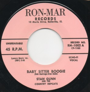 Stan Gunn – Baby Sitter Boogie b/w Jack Rivers  RE 7""