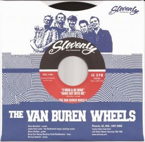 """VAN BUREN WHEELS """"Come On and Be Mine"""" 7"""""""
