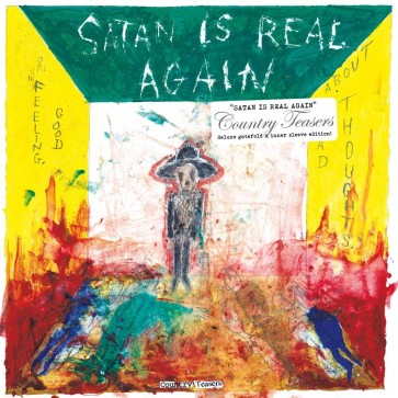 """COUNTRY TEASERS - """"Satan Is Real Again"""" LP (Gatefold)"""