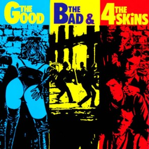 """4 SKINS """"The Good, The Bad & The 4 Skins"""" LP"""
