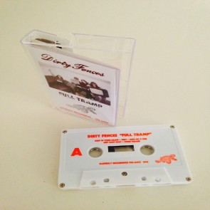 "DIRTY FENCES ""Full Tramp"" Cassette"