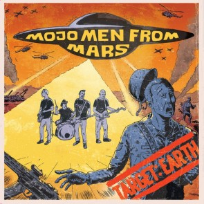 MOJO MEN FROM MARS - Target: Earth 7""