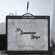"""NO TOMORROW BOYS - Who Killed Johnny? 7"""""""