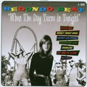 "REDONDO BEAT ""When The Day Turns In Tonight"" LP"