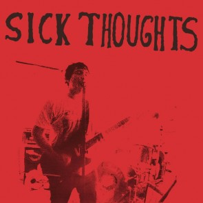 "SICK THOUGHTS - I Hate You So 7"" Blue"