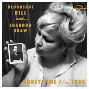 "BLOODSHOT BILL & SHANNON SHAW ""Honey Time"" EP"