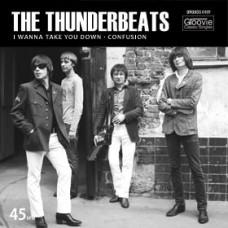 "The Thunderbeats 7"" I Wanna Take You Down"