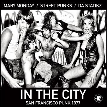 MARY MONDAY / STREET PUNKS / DA STATIKZ - In The City LP