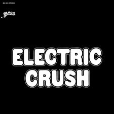 ELECTRIC CRUSH 'Dropouts in a Drug Haze' 12in