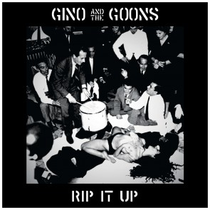 """GINO AND THE GOONS """"Rip It Up"""" LP"""