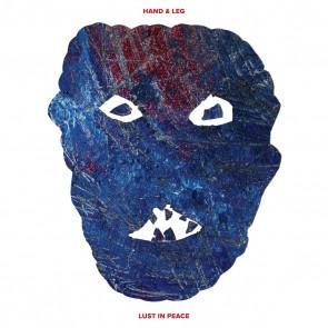 """HAND & LEG """"Lust In Peace"""" LP (WHITE vinyl)"""