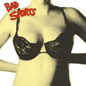 BAD SPORTS - Bras LP