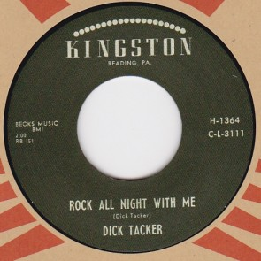 DICK TACKER - Rock All Night With Me 7""