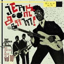 VARIOUS ARTISTS 'Jerk Boom! Bam! Greasy Rhythm & Soul Party Volume Ten' LP