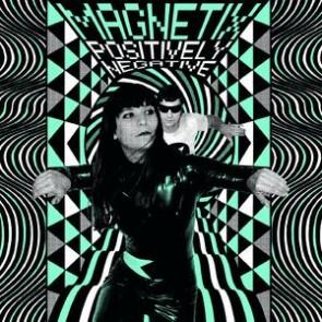 MAGNETIX 'Positively Negative' LP
