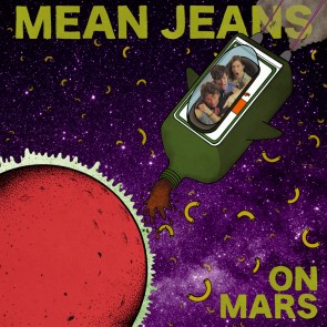 MEAN JEANS - On Mars LP