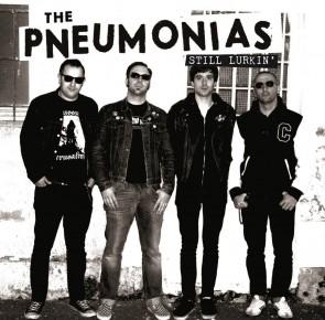 "The Pneumonias -Still Lurkin' 10"""