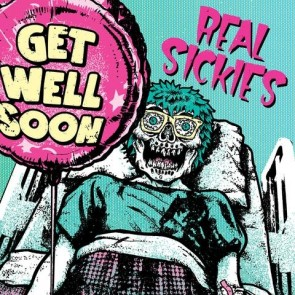 REAL SICKIES - Get Well Soon LP