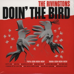 "The Rivingtons ""Doin' The Bird"" Lp"