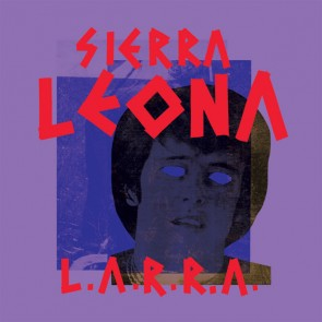 SIERRA LEONA 'L.a.r.r.a.' LP
