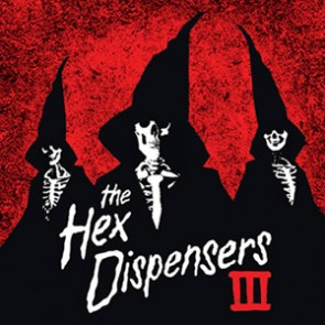 THE HEX DISPENSERS - III LP
