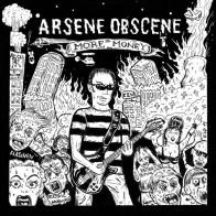 ARSENE OBSCENE - More Money Lp