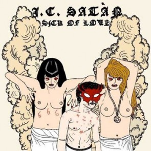 J.C. SATAN 'Sick of Love' CD
