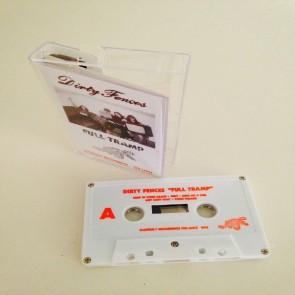 """DIRTY FENCES """"Full Tramp"""" Cassette"""