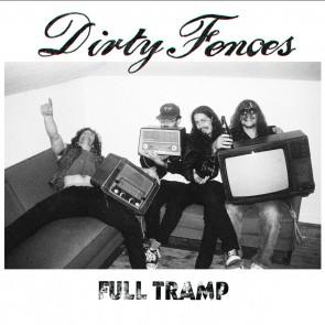 "DIRTY FENCES ""Full Tramp"" CD"