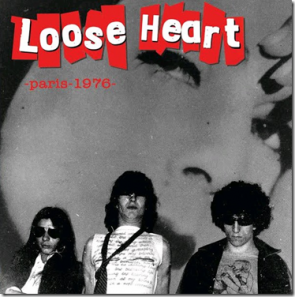 "LOOSE HEART ""Paris 1976"" 7"""