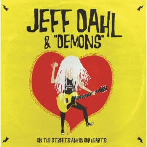 """JEFF DAHL & DEMONS - On the Streets and In Our Hearts 12""""  EP"""